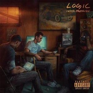 Under Pressure (album) - Image: Logic Under Pressure 9.10.14
