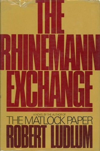 The Rhinemann Exchange - The Rhinemann Exchange first edition cover.