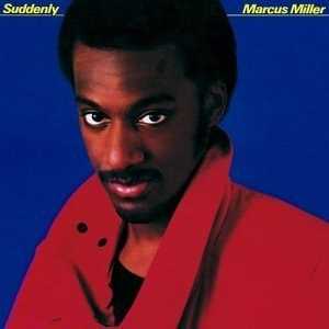 Suddenly (Marcus Miller album) - Image: Marcus Miller Suddenly