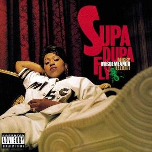 Supa Dupa Fly - Image: Missy Elliott Supa Dupa Fly