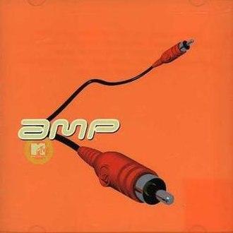 MTV's Amp - Image: Mtvs Amp Album 1