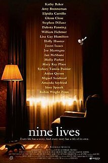 <i>Nine Lives</i> (2005 film) 2005 American film