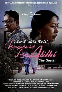 <i>Nongphadok Lakpa Atithi</i> 2019 Indian film directed by Aribam Syam Sharma