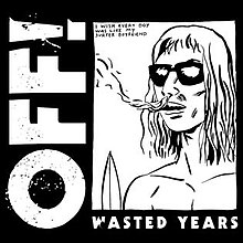 OFF - Wasted Yearsjpg