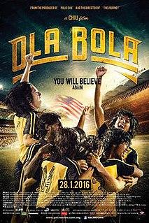 <i>Ola Bola</i> 2016 film by Chiu Keng Guan