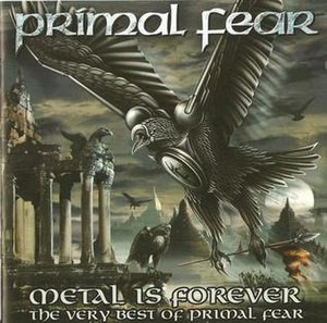 Metal Is Forever – The Very Best of Primal Fear - Image: Primal Fear Metal Is Forever kansi