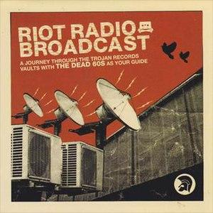 Riot Radio Broadcast
