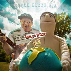 Rucka Rucka Ali - Image: Rucka's World ALBUM COVER