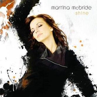 Shine (Martina McBride album) - Image: Shine Martina Mc Bride