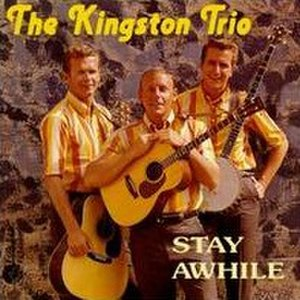 Stay Awhile (The Kingston Trio album) - Image: Stayawhile 2