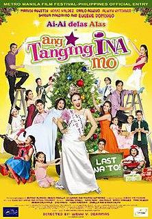 <i>Ang Tanging Ina Mo</i> (Last na To!) 2010 film by Wenn V. Deramas