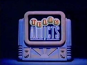 Telly Addicts - Image: Telly Addicts Title Screen