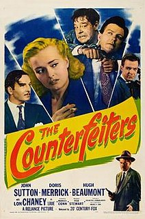 <i>The Counterfeiters</i> (1948 film) 1948 film by Sam Newfield