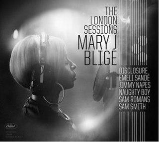 <i>The London Sessions</i> (Mary J. Blige album) 2014 studio album by Mary J. Blige