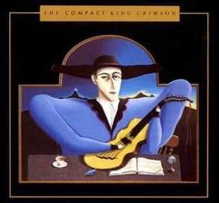 <i>The Compact King Crimson</i> 1986 compilation album by King Crimson