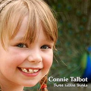 Three Little Birds - Image: Three Little Birds (Connie Talbot song) cover
