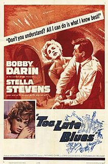 <i>Too Late Blues</i> 1961 film by John Cassavetes