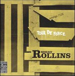 Tour de Force (Sonny Rollins album) - Image: Tour de Force (Sonny Rollins album)