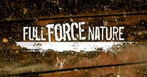 Full Force Nature - Image: Tv Full Force 278