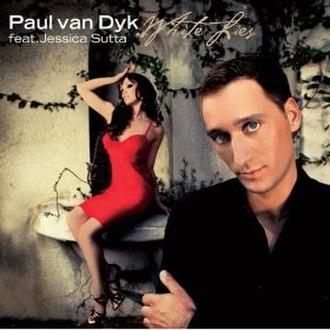 White Lies (Paul van Dyk song) - Image: White Lies single