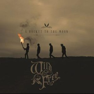 Wild & Free - Image: Wild and Free album cover