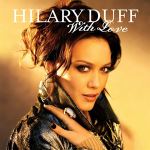 With Love (Hilary Duff song) - Image: With Love