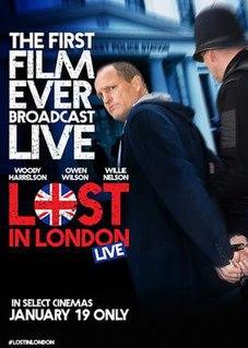 <i>Lost in London</i> 2017 film by Woody Harrelson