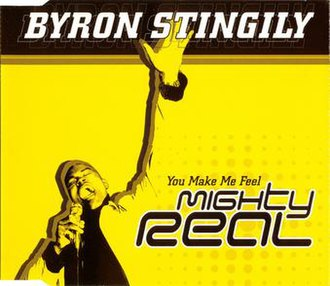 You Make Me Feel (Mighty Real) - Image: You Make Me Feel (Mighty Real) (Byron Stingily song)