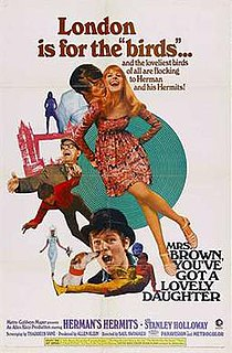 <i>Mrs. Brown, Youve Got a Lovely Daughter</i> (film) 1968 film by Saul Swimmer