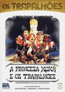 <i>A Princesa Xuxa e os Trapalhões</i> 1989 film by José Alvarenga Júnior