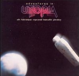 Adventures in Utopia - Image: Adventures In Utopia