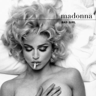 Bad Girl (Madonna song) - Image: Bad Girl Madonna