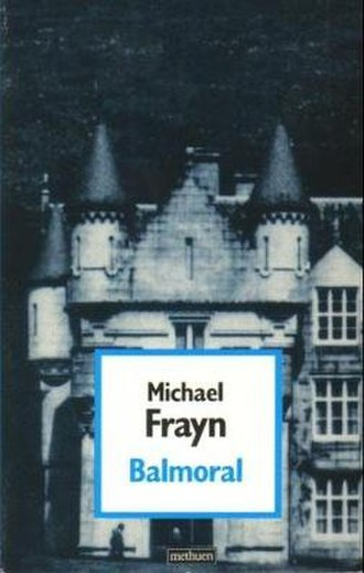 Balmoral (play) - First edition (publ. Methuen)