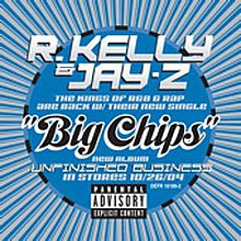 Big Chips Rkelly jayz.jpg