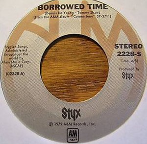 Borrowed Time (Styx song) - Image: Borrowed Time cover