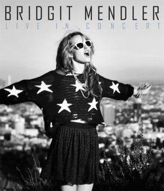 Bridgit Mendler: Live in Concert - Image: Bridgit Mendler Live in Concert