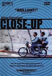 <i>Close-Up</i> (1990 film) 1990 film by Abbas Kiarostami