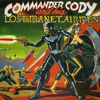 Commander Cody and His Lost Planet Airmen (album) - Image: Commander Cody and His Lost Planet Airmen coverart
