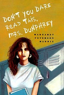 <i>Dont You Dare Read This, Mrs. Dunphrey</i>