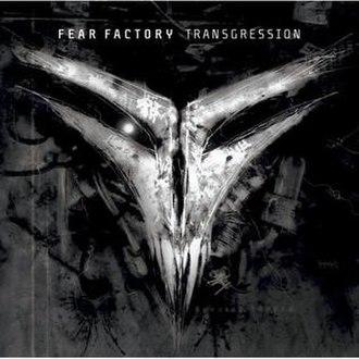 Transgression (album) - Image: Fear Factory Transgression