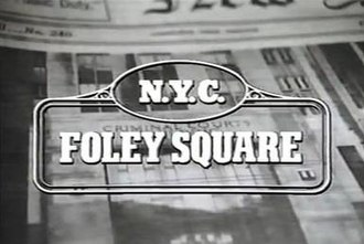 Foley Square (TV series) - Image: Foley Square title