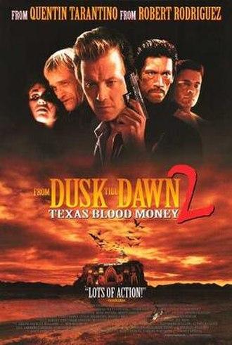 From Dusk Till Dawn 2: Texas Blood Money - US poster for From Dusk Till Dawn 2: Texas Blood Money