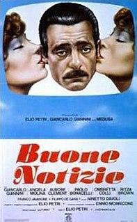 <i>Good News</i> (1979 film) 1979 film by Elio Petri