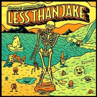 Greetings & Salutations from Less Than Jake - Image: Greetingsandsalutati onslessthanjake