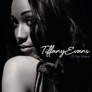 I'll Be There (Tiffany Evans song) - Image: I'llbetheretiff