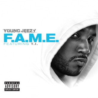 F.A.M.E. (song) - Image: Jeezy fame