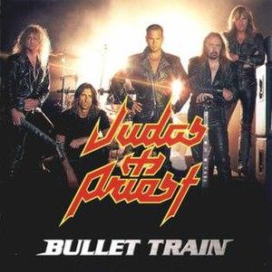 Bullet Train (song) - Image: Judaspriestbullettra insingle 98