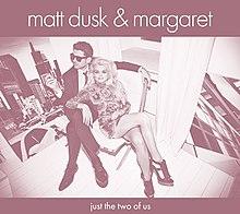 Solo noi due Matt Dusk & Margaret album.jpg
