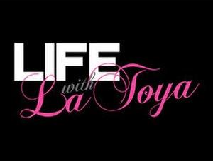 Life with La Toya - Image: Life With La Toya Title Card