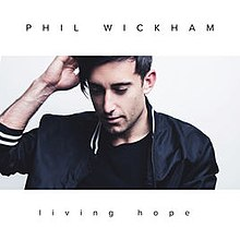 Living Hope by Phil Wickham (Official Single Cover).jpg